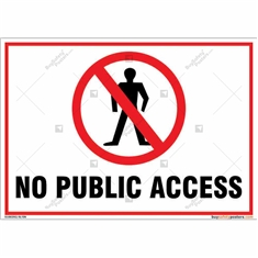 No public access sign for property protection of your facility in landscape
