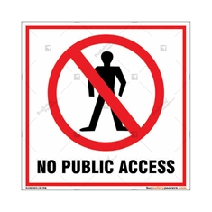 No public access sign for property protection of your facility in square