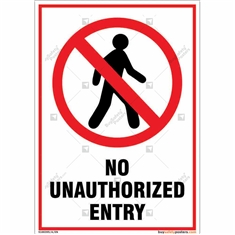 No Unauthorized Entry Sign in Portrait