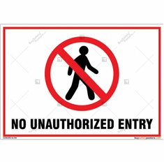 No Unauthorized Entry Landscape Sign