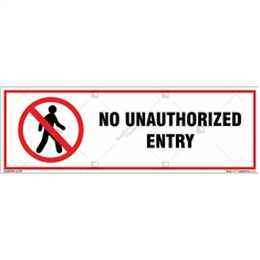 No Unauthorized Entry Sign