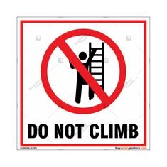 Do Not Climb Square Sign