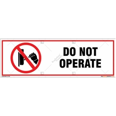 Do Not Operate Sign in Rectangle