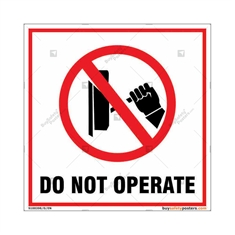 Do Not Operate Sign in Square