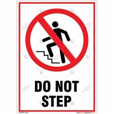 Do Not Step Portrait Signboard