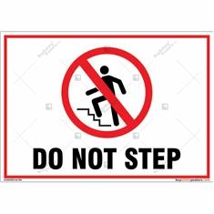 Do Not Step Landscape Signboard