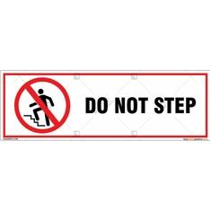 Do Not Step Signboard