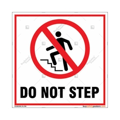 Do Not Step Square Signboard