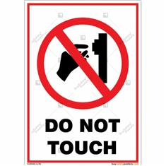 Do Not Touch Portrait Signboard