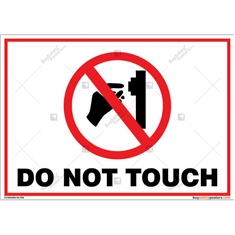 Do Not Touch Landscape Signboard