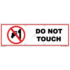 Do Not Touch Signboard