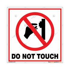 Do Not Touch Square Signboard