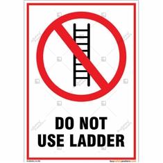 Do Not Use Ladder Portrait Sign