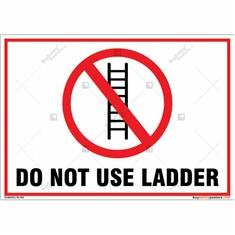 Do Not Use Ladder Landscape Sign