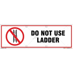 Do Not Use Ladder Sign