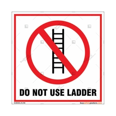 Do Not Use Ladder Square Sign