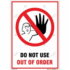 Do Not Use Out Of Order Portrait Sign