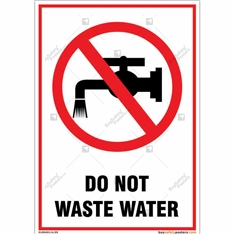 Do Not Waste Water Portrait Sign