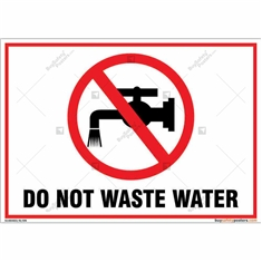 Do Not Waste Water Landscape Sign