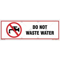 Do Not Waste Water Sign
