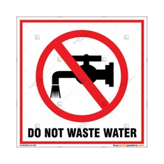 Do Not Waste Water Square Sign