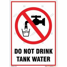 Do Not Drink Tank Water Portrait Signboard