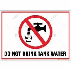 Do Not Drink Tank Water Landscape Signboard