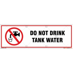 Do Not Drink Tank Water Signboard