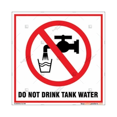 Do Not Drink Tank Water Square Signboard