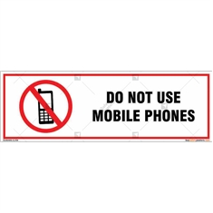 Do Not Use Mobile Phones Signboard