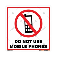 Do Not Use Mobile Phones Square Signboard