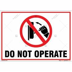 Do Not Operate Landscape Signboard
