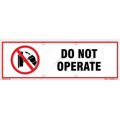 Do Not Operate Signboard