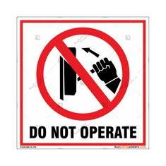 Do Not Operate Square Signboard