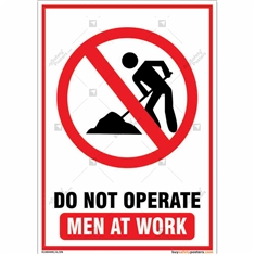 Do Not Operate Men At Work Portrait Sign Board