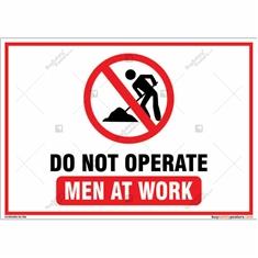 Do Not Operate Men At Work Landscape Sign Board