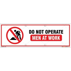 Do Not Operate Men At Work Sign Board