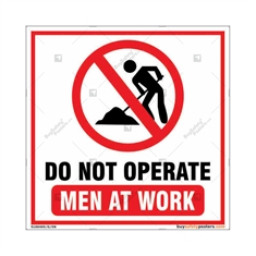 Do Not Operate Men At Work Square Sign Board