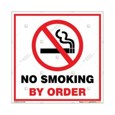 No Smoking By Order Sign Square