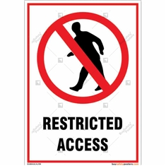 Restricted Access Portrait Signboard