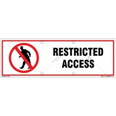 Restricted Access Signboard