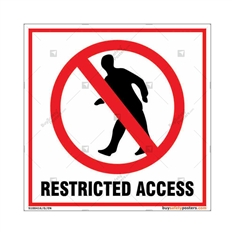 Restricted Access Square Signboard