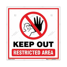Keep Out Restricted Area Square Sign