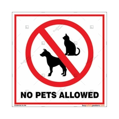No Pets Allowed Square Sign