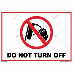 Do Not Turn Off Landscape Signboard