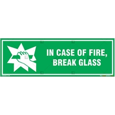 In Case of Fire, Break Glass Emergency Sign in Rectangle