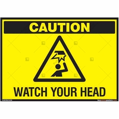 Watch your Head Sign in Landscape