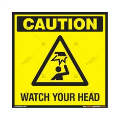 Watch your Head Sign in Square