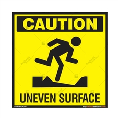 Caution Uneven Surface Signs in Square