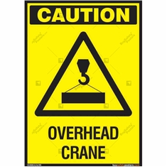 Overhead Crane Sign in Portrait